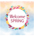 welcome spring floral circle watercolor background vector image