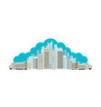 buildings and skyscrapers cloud background vector image vector image