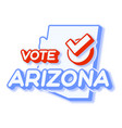 presidential vote in arizona usa 2020 state map vector image vector image