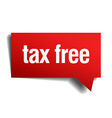 tax free red 3d realistic paper speech bubble