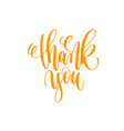 thank you - hand lettering calligraphy positive vector image vector image