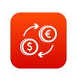 euro dollar euro exchange icon digital red vector image vector image