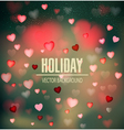 festive background for Valentines Day with hearts vector image