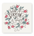 Wake up Spring is coming vector image