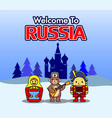 welcome to russia with cute characters vector image