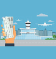 airport terminal building hand holding two air vector image vector image