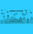 germany stuttgart winter holidays skyline merry vector image vector image