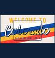 welcome to colorado vintage rusty metal sign vector image vector image