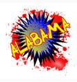 alabama comic exclamation vector image vector image