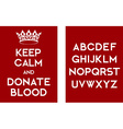 Keep calm and donate blood vector image