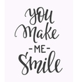 You make me smile quote typography vector image vector image