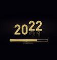 2022 new year gold progress bar golden loading vector image vector image
