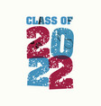 class of 2022 concept stamped word art vector image vector image