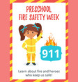 preschool fire safety week poster vector image