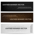 Web Banners with Leather Texture Different Colored vector image vector image