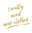 funny fashion handwritten golden glitter quote vector image vector image