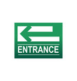 green entrance sign vector image vector image