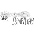 When to send sympathy cards text word cloud