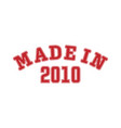 made in 2010 lettering year birth or a vector image vector image