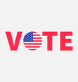president election day 2020 vote red text blue vector image vector image