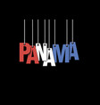 the word panama hang on the ropes vector image
