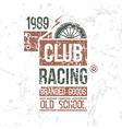 Emblem racing club old school vector image vector image