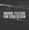 grunge texture for your design vector image vector image