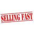 selling fast sign or stamp vector image