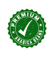 premium arabica beans scratched stamp with tick vector image vector image