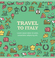 travel to italy round design template contour vector image