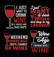 wine quote and saying good for print vector image vector image