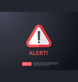 attention warning alert sign with exclamation vector image vector image