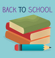 back to school label with books and supplies vector image vector image