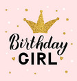 birthday girl lettering on pink background vector image vector image