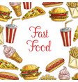 fast food lunch dishes sketch poster design vector image vector image