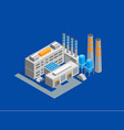 industrial factory building isometric view vector image vector image