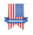 flag of america to memorial day vector image vector image