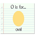 Flashcard letter O is for oval vector image vector image