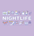 nightlife word concepts banner vector image