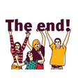 young group people isolated and sign the end vector image vector image