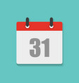 calendar icon with the date 31th in flat style vector image vector image