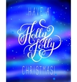 original have a holly jolly christmas hand written vector image