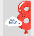 funny happy birthday gift card number 8 balloon vector image vector image