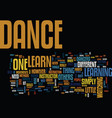 learn how to dance text background word cloud vector image vector image