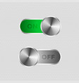 metal toggle switch on and off button vector image