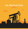 oil production banner template pumpjack oil rig vector image vector image