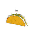 taco mexican traditional food hand drawn vector image vector image