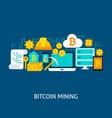 bitcoin mining concept vector image vector image