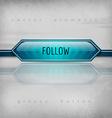 Follow Button vector image vector image