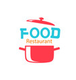 food restaurant logo saucepan background im vector image vector image
